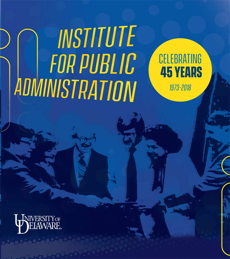 The Institute for Public Administration: Celebrating 45 Years 1973-2018